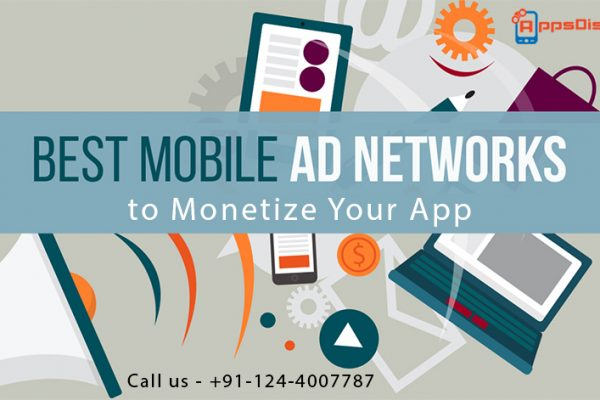 Best Mobile Ad Network to Monetize Your App