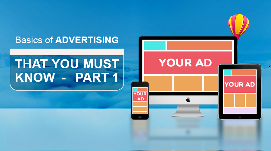 Basics of Mobile Advertising That You Must Know-Part 1