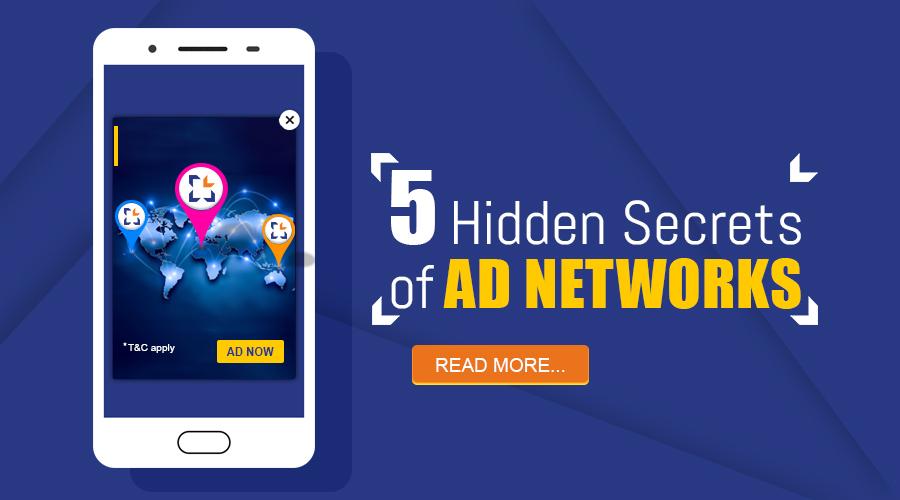 Top 5 Hidden Secrets of Ad Networks